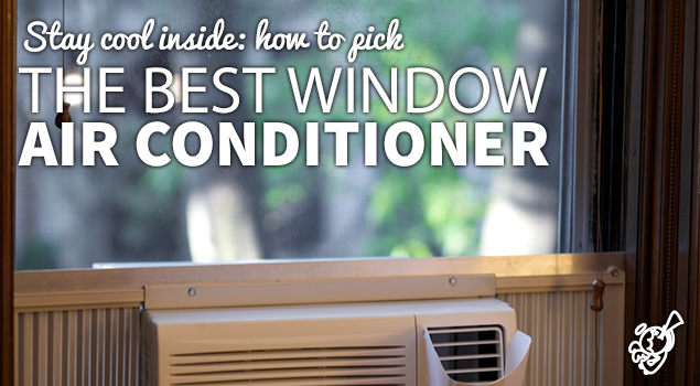 How to choose your window air conditioner? post image