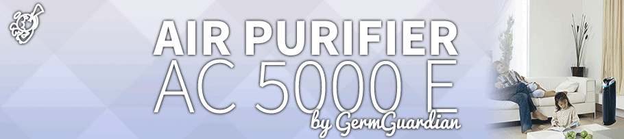 GermGuardian – AC5000E : Air Purifier Review post image