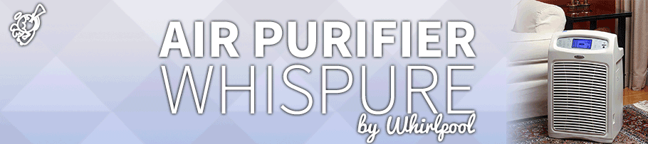 Whirlpool – Whispure : Air Purifier Review post image