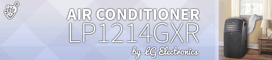 LG Electronics – LP1214GXR : Portable Air Conditioner Review post image