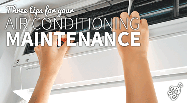 Three tips for your air conditioning maintenance post image